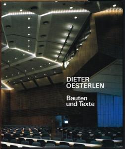 Dieter Oesterlen. Bauten und Texte 1946-1991. Mit einer Einführung von Dietmar Brandenburger.