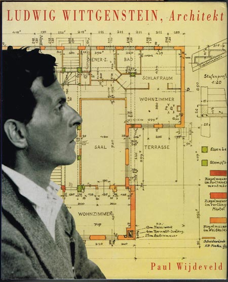 Paul Wijdeveld: Ludwig Wittgenstein, Architekt.