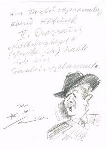 """Original-Bleistift Ankündigung mit Unterschrift und Selbstporträt von Anton Sailer: 'Am Faschingssonntag abend Hörfunk II. Programm """"Kulturspiegel"""" (glaube ich) halte ich ein Faschingslamento. Ihr Anton Sailer.' Rückseitig datiert: ..."""