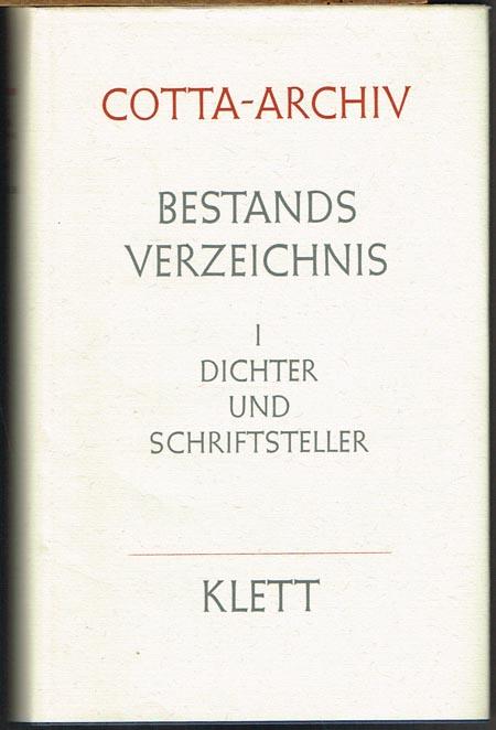 Bestandsverzeichnis des Cotta-Archivs (Stiftung der Stuttgarter Zeitung) I. Dichter und Schriftsteller bearbeitet von Liselotte Lohrer.