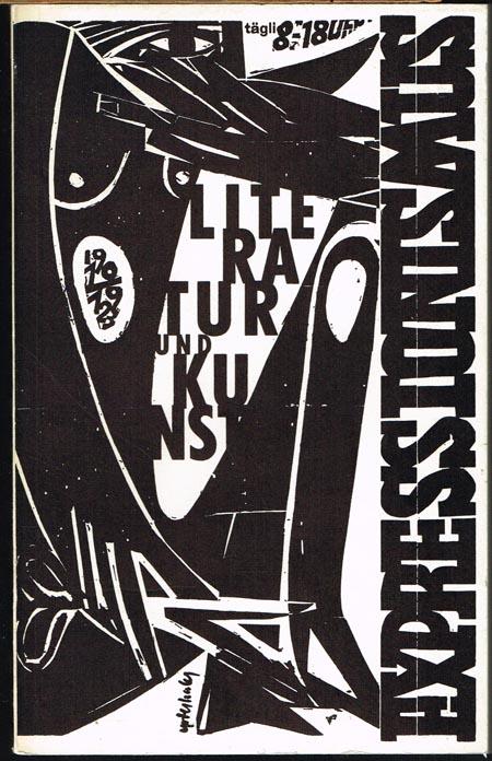 Expressionismus. Literatur und Kunst 1910-1923. Eine Ausstellung des Deutschen Literaturarchivs im Schiller-Nationalmuseum Marbach a.N. vom 8. Mai bis 31. Oktober 1960.