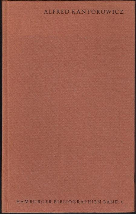 Alfred Kantorowicz. Eingeleitet von Jürgen Rühle.