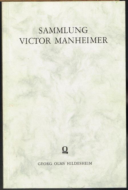 Sammlung Victor Manheimer. Deutsche Barockliteratur von Opitz bis Brockes. Mit einer Einleitung und Notizen von Karl Wolfskehl.