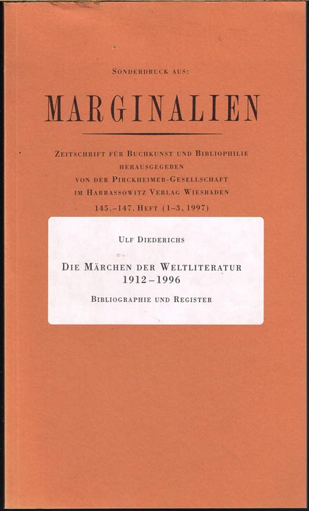 Ulf Diederichs: Die Märchen der Weltliteratur 1912-1996. Bibliographie und Register.