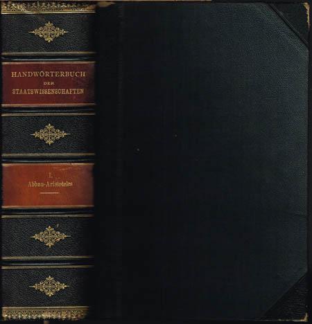 Handwörterbuch der Staatswissenschaften. Herausgegeben von J. Conrad, W. Lexis, L. Elster [und] Edg. Loening. 8 Bände.