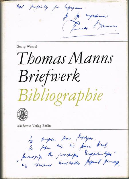 Georg Wenzel: Thomas Manns Briefwerk. Bibliographie gedruckter Briefe aus den Jahren 1889-1955.