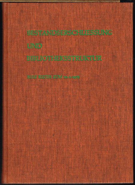 Rainer Alsheimer (Hrsg.): Bestandserschließung und Bibliotheksstruktur. Rolf Kluth zum 10. 2. 1979.