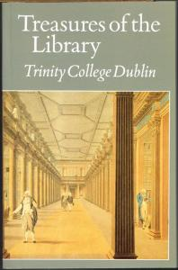Treasures of the Library Trinity College Dublin. Edited by Peter Fox.