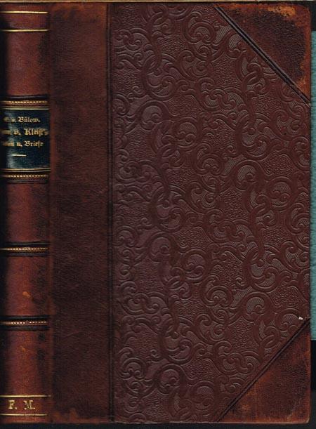 Heinrich von Kleist's Leben und Briefe. Mit einem Anhange herausgegeben von Eduard von Bülow.