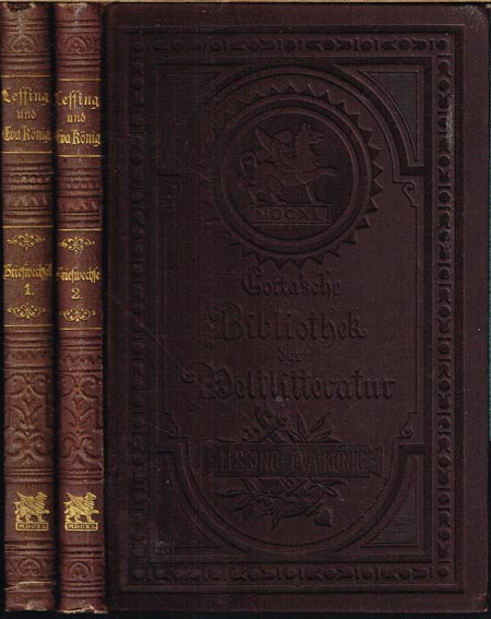 Briefwechsel zwischen Lessing und Eva König. Mit Einleitung und Anmerkungen von Edmund Dörffel. 2 Bände.