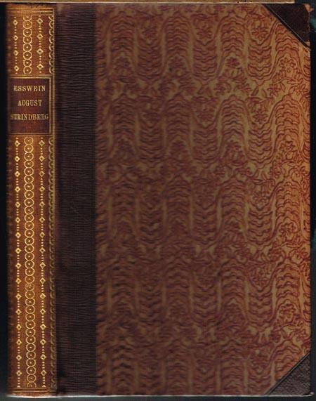 Hermann Esswein: August Strindberg im Lichte seines Lebens und seiner Werke. Mit 18 Bildbeilagen.