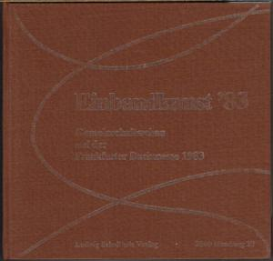 Einbandkunst '83. Gemeinschaftsschau auf der Frankfurter Buchmesse 1983.