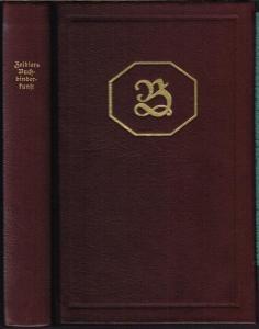 Johann Gottfried Zeidler: Buchbinder-Philosophie Oder Einleitung In die Buchbinder Kunst.