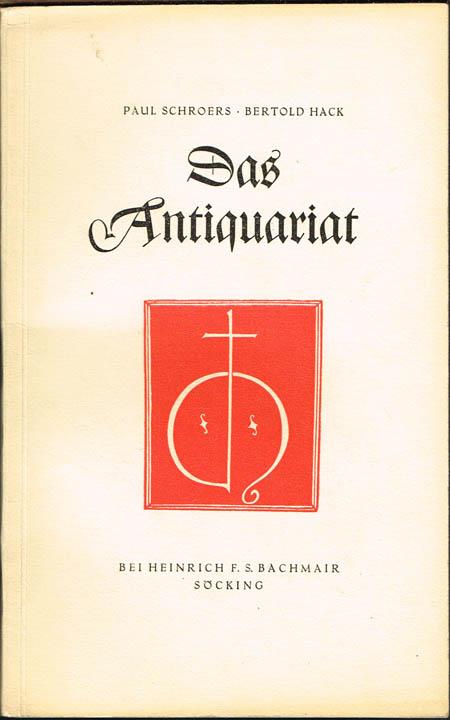 Paul Schroers / Bertold Hack: Das Antiquariat.