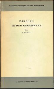 Rolf Fröhner: Das Buch in der Gegenwart. Eine empirisch-sozialwissenschaftliche Untersuchung.