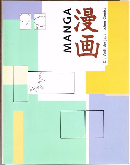 Manga. Die Welt der japanischen Comics.