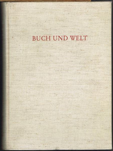 Buch und Welt. Festschrift für Gustav Hofmann zum 65. Geburtstag dargebracht.