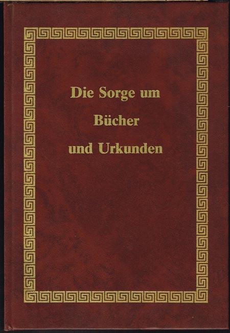 A. D. Baynes-Cope: Die Sorge um Bücher und Urkunden. Deutsche Bearbeitung von Helmut Bansa. Zeichnungen von Karl Jäckel.