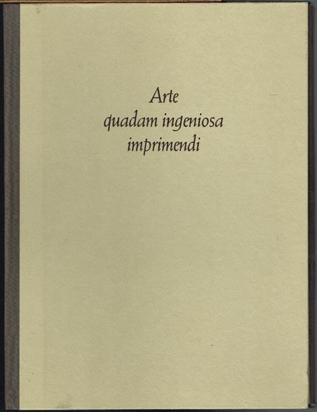 Winold Vogt (Auswahl und Texte): Arte quadam ingeniosa imprimendi. Sechzehn frühe Drucke aus der Bayerischen Staatsbibliothek.