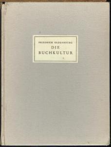 Friedrich Oldenbourg: Die Buchkultur. Ein Epilog zum Gutenbergjahr.