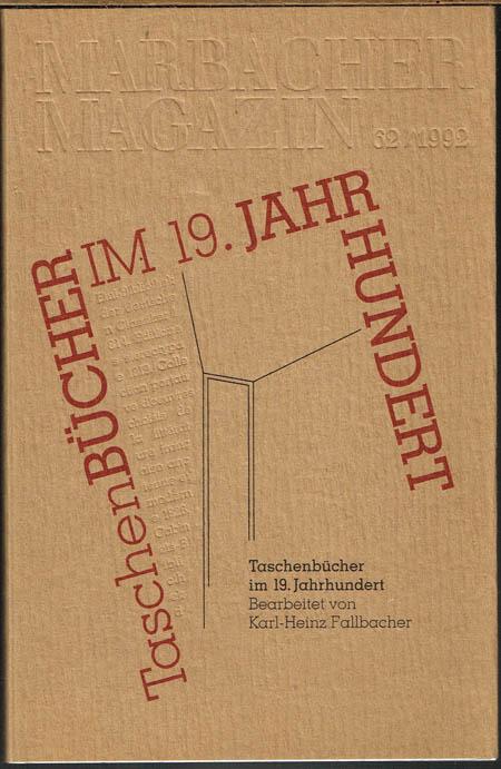 Taschenbücher im 19. Jahrhundert. Bearbeitet von Karl-Heinz Fallbacher.