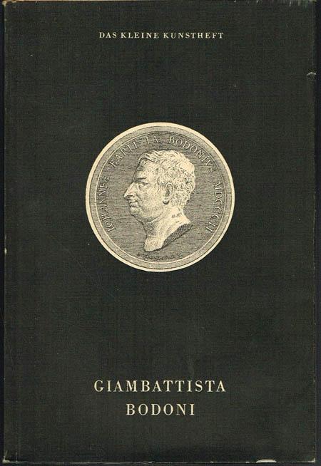 Horst Schuster: Giambattista Bodoni.