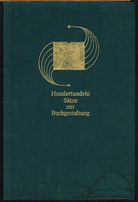 Hundertundein Sätze zur Buchgestaltung. Zusammengestellt von Albert Kapr.