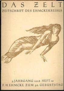 Das Zelt. Zeitschrift des Ehmckekreises. 3. Jahrgang 1928, Heft 10. F. H. Ehmcke zum 50. Geburtstag.