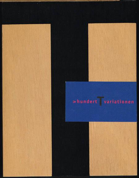 Jan Teunen (Hrsg.): >hundert T variationen.