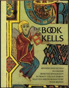 The Book of Kells. 48 pages and details in colour from the Manuscript in Trinity College Dublin. Selected and introduced by Peter Brown.