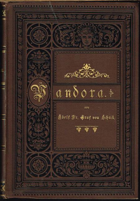 Adolf Friedrich Graf von Schack: Pandora. Vermischte Schriften.
