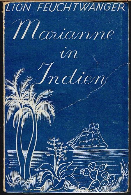 Lion Feuchtwanger: Marianne in Indien. Und sieben andere Erzählungen.