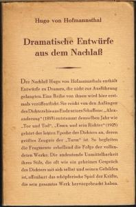 Hugo von Hofmannsthal. Dramatische Entwürfe aus dem Nachlaß.