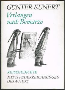 Günter Kunert: Verlangen nach Bomarzo. Reisegedichte. Mit 12 Federzeichnungen des Autors.
