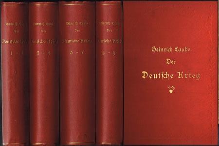 Heinrich Laube: Der deutsche Krieg. Historischer Roman in drei Büchern. 9 Bände in vier Büchern.