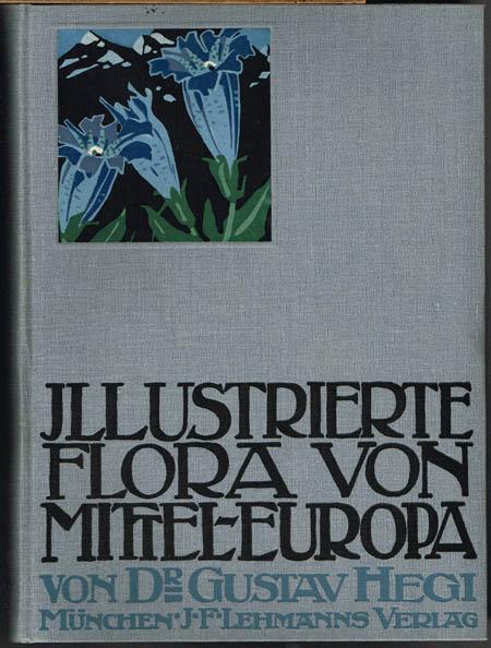 Gustav Hegi: Illustrierte Flora von Mittel-Europa. Mit besonderer Berücksichtigung von Deutschland, Oesterreich und der Schweiz. Band III. Dicotyledones (I.Teil).