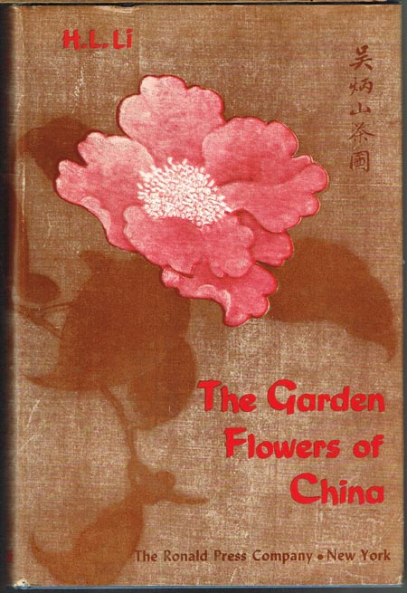 H. L. Li: The Garden Flowers of China.