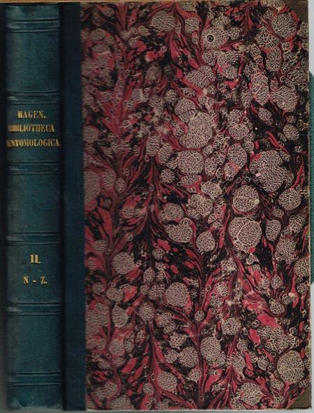 Hermann August Hagen: Bibliotheca Entomologica. Die Litteratur über das ganze Gebiet der Entomologie bis zum Jahre 1862. Zweiter Band (N-Z). Mit einem systematischen Sachregister.