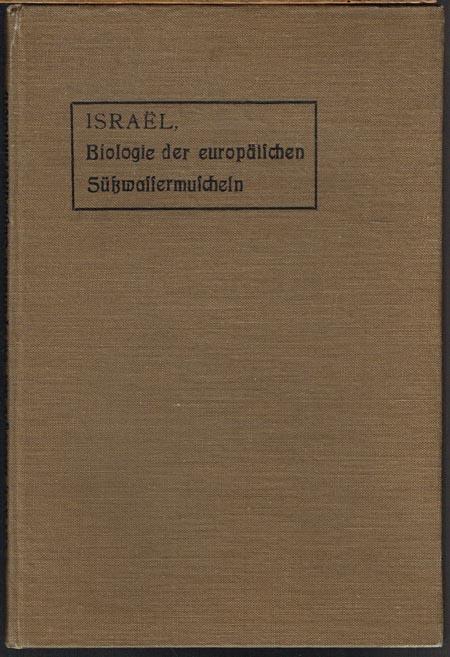 W. Israël: Biologie der europäischen Süßwassermuscheln.