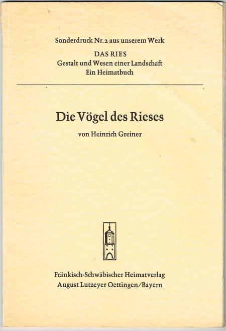 Heinrich Greiner: Die Vögel des Rieses.
