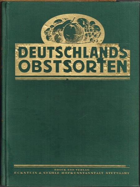 Müller-Diemitz / Bißmann-Gotha: Deutschlands Obstsorten. Band III: Birnen.