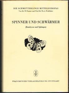 W. Forster und Th. A. Wohlfahrt: Spinner und Schwärmer (Bombyces und Sphinges).