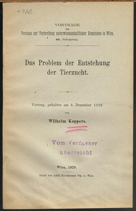 Wilhelm Koppers: Das Problem der Entstehung der Tierzucht. Vortrag, gehalten am 5. Dezember 1928.
