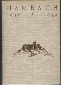 Johannes Bühler: Das Hambacher Fest. Deutsche Sehnsucht vor hundert Jahren. Mit 18 Seiten Illustrationen.