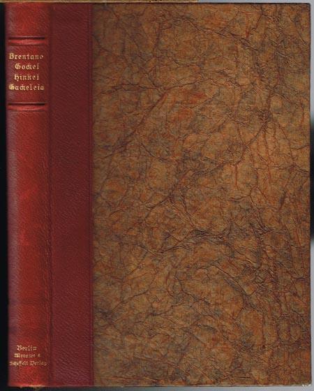 Gockel, Hinkel und Gackeleia ein Mährchen, wieder erzählt von Clemens Brentano.