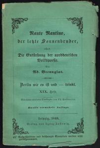 Ad. Brennglas (d.i. Adolf Glaßbrenner): Nante Nantino, der letzte Sonnenbruder, oder: Die Entstehung der norddeutschen Volkspoesie. Mit einem colorirten Titelkupfer von Th. Hosemann.