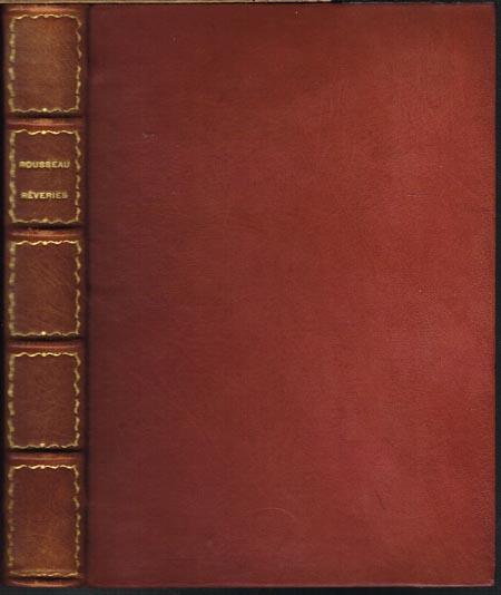 Jean-Jacques Rousseau: Les Réveries du promeneur solitaire. Précédé de Dix jours a ermenonville par Jacques de Lacretelle. Avec des vignettes gravées sur bois par Alfred Latour.