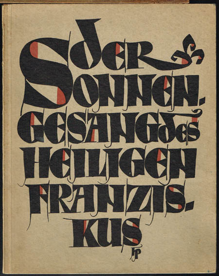 Der Sonnengesang des heiligen Franziskus von Assisi. Erneuert und mit Vorwort von Karl Josef Friedrich.