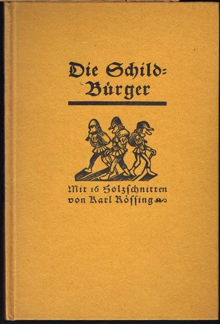 Die Schildbürger. Mit 16 Holzschnitten von Karl Rössing.