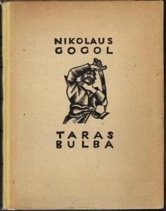 Nikolaus Gogol: Taras Bulba. Mit 30 Holzschnitten von Karl Rössing.